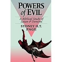 Powers of Evil: Biblical Study of Satan and Demons