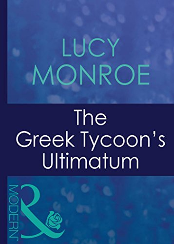 The greek tycoons ultimatum mills boon modern greek tycoons the greek tycoons ultimatum mills boon modern greek tycoons book 8 fandeluxe Images