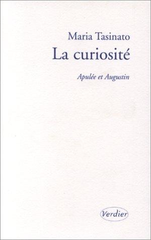 La Curiosité par Maria Tasinato