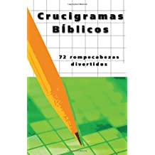 Crucigramas Biblicos: 72 Rompecabezas Divertidos = Bible Crosswords