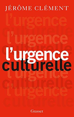L' Urgence culturelle