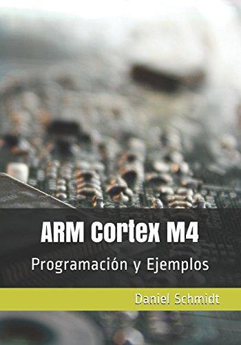 ARM Cortex M4: Programación y Ejemplos