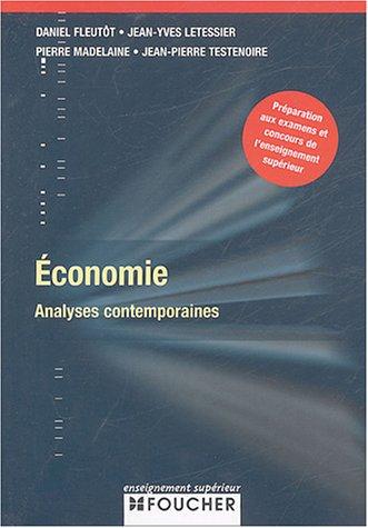 Economie : Analyses contemporaines