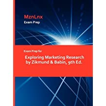 Exam Prep for Exploring Marketing Research by Zikmund & Babin, 9th Ed