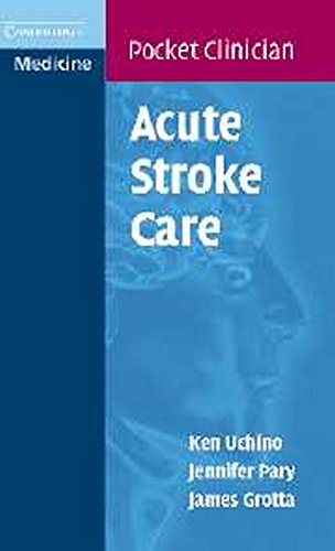 Acute Stroke Care: A Manual from the University of Texas - Houston Stroke Team