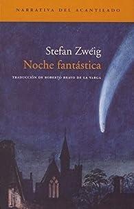 Noche fantástica par Stefan Zweig