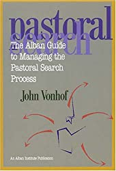 The Alban Guide to Managing the Pastoral Search Process