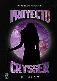 Proyecto Crysser: Olvido par  Eva Mª Fraile Rodríguez