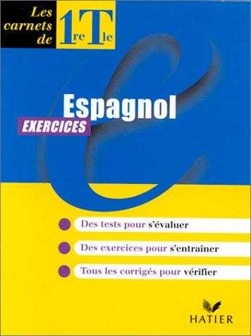 Espagnol, 1re et terminale, carnet d'exercices