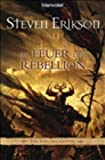 Steven Erikson: Die Feuer der Rebellion