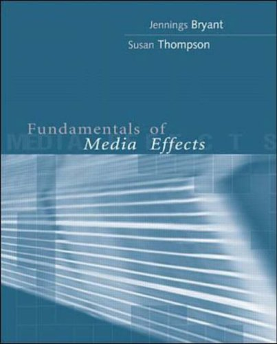 Fundamentals of Media Effects (McGraw-Hill Series in Mass Communication)