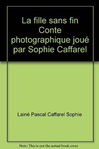 la-fille-sans-fin-conte-photographique-joue-par-sophie-caffarel