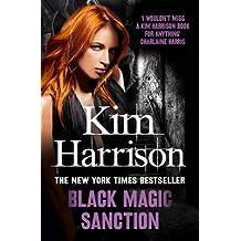 [(Black Magic Sanction)] [ By (author) Kim Harrison, By (author) Keri Arthur ] [September, 2014]