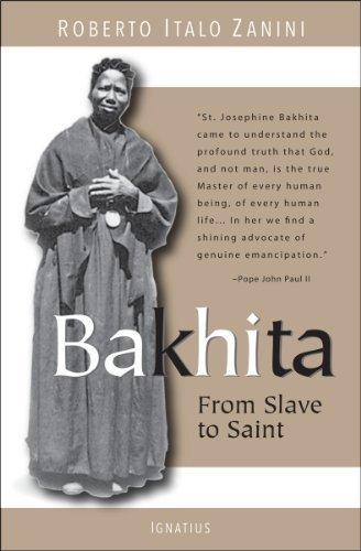 Bakhita: From Slave to Saint by Roberto Italo Zanini (2013-03-31)