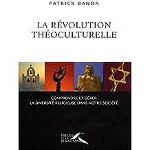 REVOLUTION THEOCULTURELLE