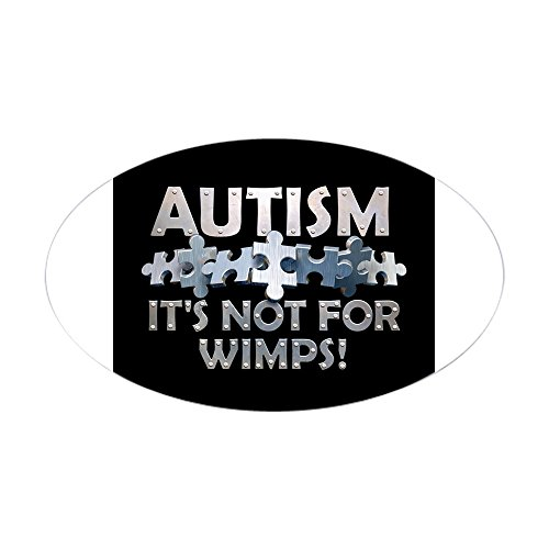 cafepress-autism-not-for-wimps-3-lapel-sticker-48-p-oval-bumper-sticker-car-decal