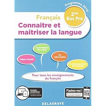 Français 2de Bac Pro : Connaitre et maitriser la langue
