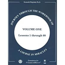 Journey through the Workbook of A Course in Miracles