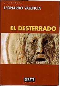 El Desterrado par Leonardo Valencia