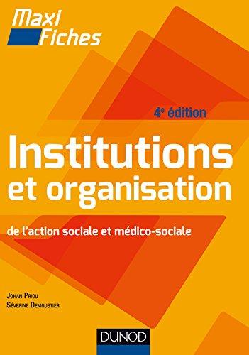Maxi Fiches - Institutions et organisation de l'action sociale et médico-sociale par Johan Priou