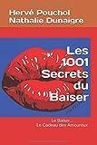 Les 1001 Secrets du Baiser - Le Cadeau de la Saint Valentin