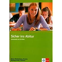 Sicher ins Abitur. Englisch. Arbeitsheft mit CD-ROM. Baden-Württemberg, Bremen, Rheinland-Pfalz, Saarland
