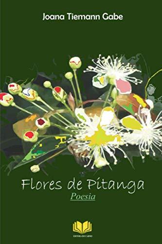 FLORES DE PITANGA