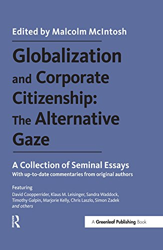 Globalization and Corporate Citizenship: The Alternative Gaze: A Collection of Seminal Essays (English Edition) -