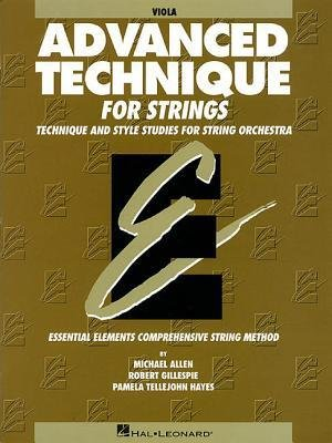 [(Advanced Technique for Strings (Essential Elements Series): Viola)] [Author: Professor of Music Robert Gillespie] published on (August, 2000)