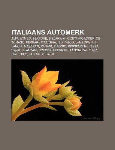 italiaans-automerk-alfa-romeo-bertone-bizzarrini-cizeta-moroder-de-tomaso-ferrari-fiat-ghia-iso-ivec
