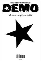 Demo: The Twelve Original Scripts by Brian Wood (2005-02-01)