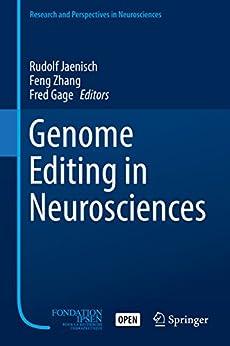 Genome Editing In Neurosciences (research And Perspectives In Neurosciences) por Rudolf Jaenisch epub