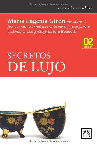 Secretos de lujo (Historia empresarial)