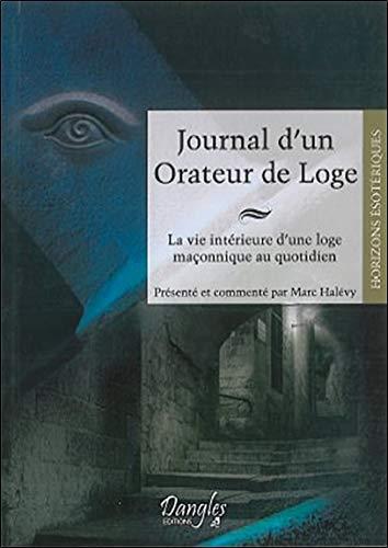 Journal d'un orateur de loge par Marc Halévy