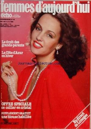 FEMMES D'AUJOURD'HUI [No 46] du 05/11/1980 - LE DROIT DES GRANDS-PARENTS - LA COTE D'AZUR EN HIVER - EN DIRECT DE LIMOGES