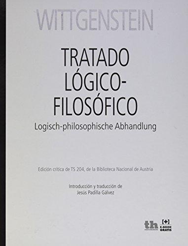 Tratado lógico-filosófico = Logisch-philosophische abhandlung por Ludwig Wittgenstein