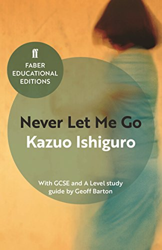 Never Let Me Go (Faber Educational Editions)