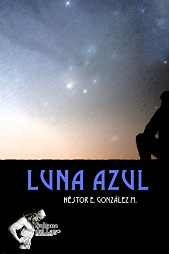 Luna Azul por Néstor E. González M.