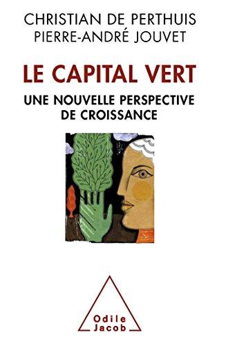 Le Capital vert: De nouvelles sources de la croissance