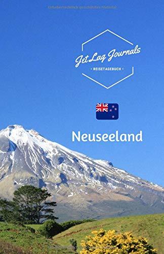JetLagJournals • Reisetagebuch Neuseeland: Erinnerungsbuch zum Ausfüllen und Selberschreiben | Ideal als Abschiedsgeschenk