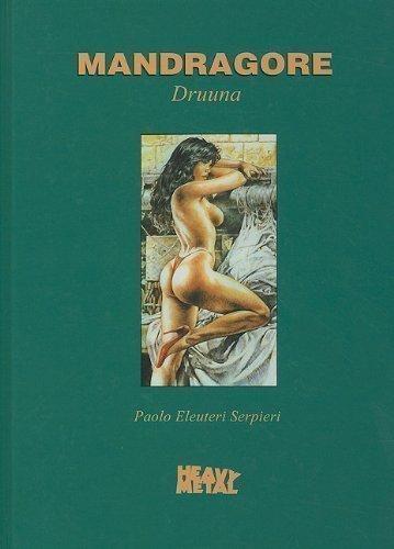Mandragore Druuna by Serpieri, Paolo Eleuteri (2010)