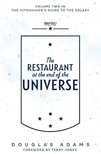 The Hitchhiker's Guide to the Galaxy, Tome 2 : The Restautant at the End of the Universe par Douglas Adams