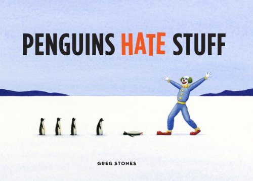 Penguins Hate Stuff Ebook Greg Stones Amazonin Kindle Store