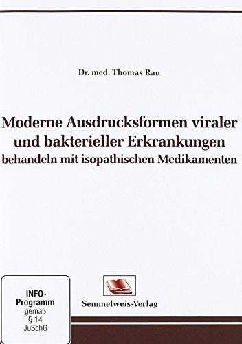 moderne-ausdrucksformen-viraler-und-bakterieller-erkrankungen-behandeln-mit-isopathischen-medikament