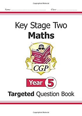 KS2 Maths Targeted Question Book - Year 5 (CGP KS2 Maths) by Coordination Group Publications Ltd (Cgp)