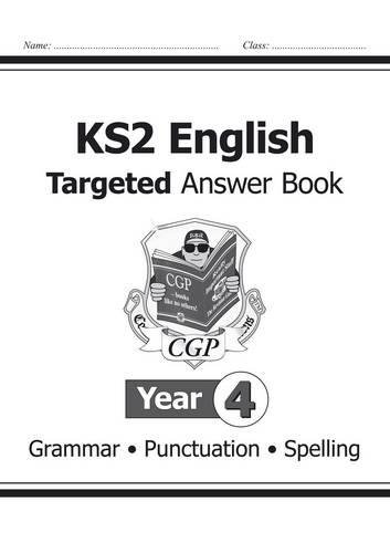 KS2 English Answers for Targeted Question Books: Grammar, Punctuation and Spelling - Year 4