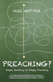 Preaching? by [Motyer, Alec]