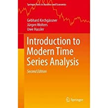 [(Introduction to Modern Time Series Analysis)] [ By (author) Gebhard Kirchgassner, By (author) Jürgen Wolters, By (author) Uwe Hassler ] [October, 2012]