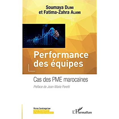Performance des équipes: Cas des PME marocaines (Vivre l'entreprise)
