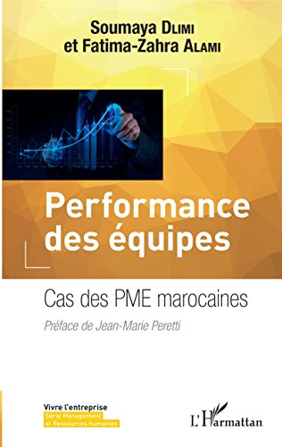 Performance des équipes: Cas des PME marocaines par Soumaya Dlimi